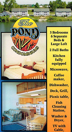 The Pond Condos for Lake Erie Accommodations in Port Clinton, OH for all of your fishing charter or vacation needs.